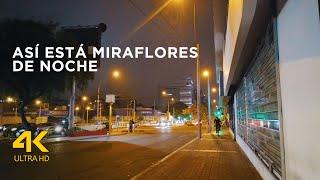 🚩 Caminando de noche por Miraflores Lima Perú 2021, Av Ricardo palma (4k Ultra HD 24fps)