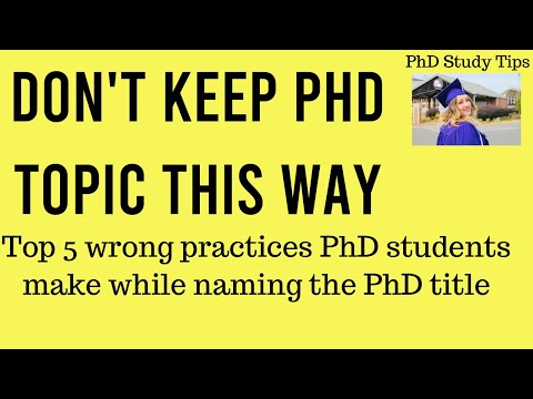 How To Write A Title To Your PhD Topic/Thesis
