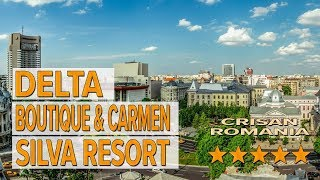 Delta Boutique & Carmen Silva Resort hotel review | Hotels in Crisan | Romanian Hotels