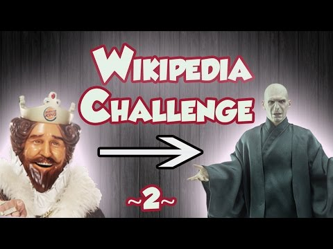 """""""Burger King to Lord Voldemort!!"""" - [Wikipedia Challenge][2]"""