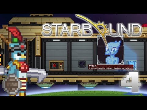 Starbound Ep.4 | A.V.I.A.N. Experience | (Roleplay/Highlights)