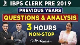 Previous Year  Question & Analysis   Non-Stop Class    IBPS Clerk Prelims 2019