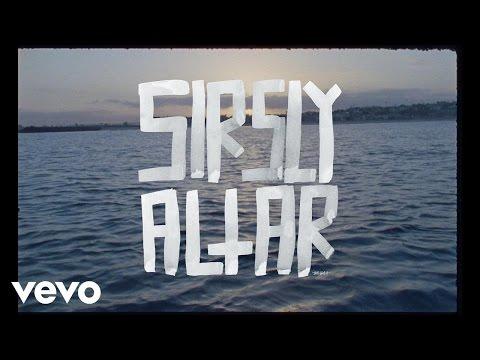 Sir Sly - Altar