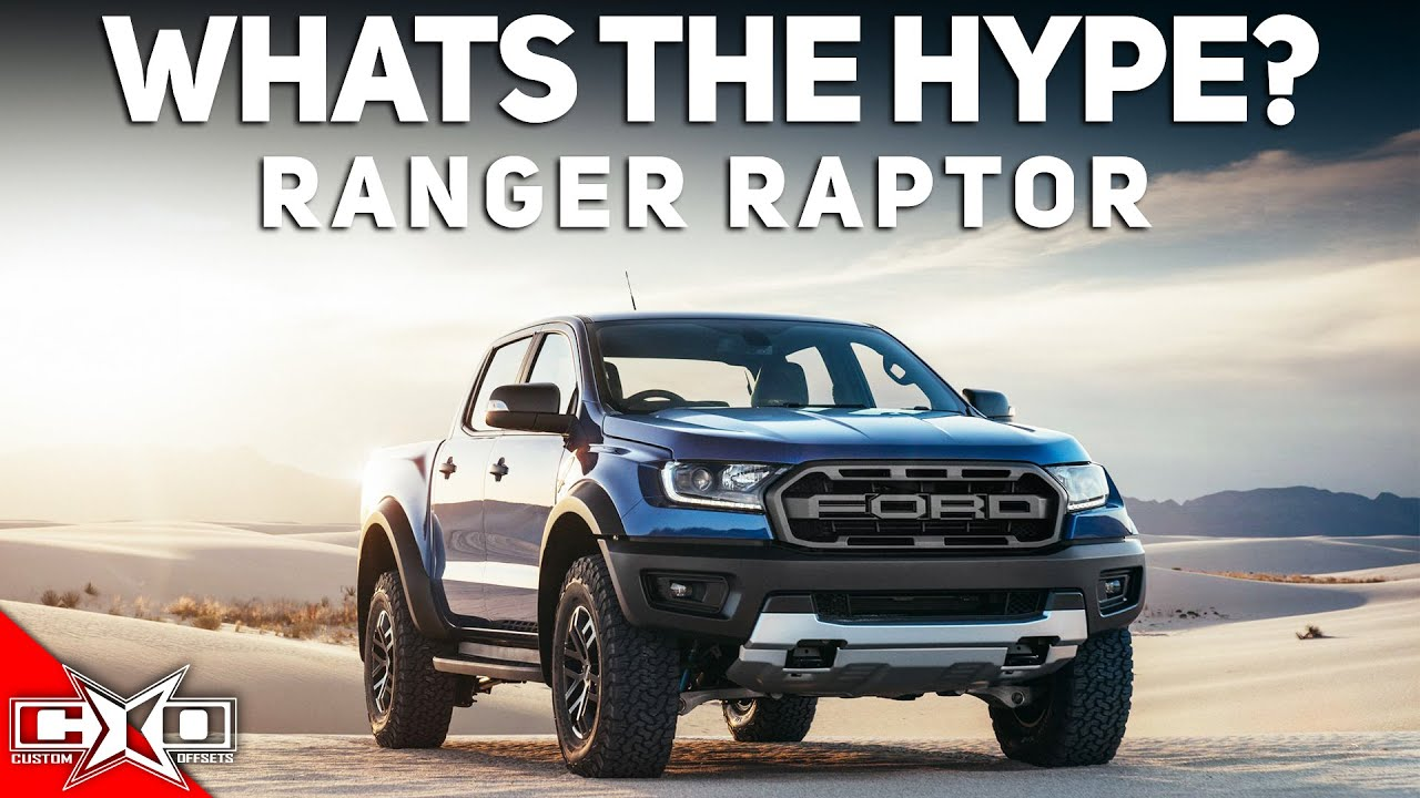 Ford Ranger Raptor?! || What's the Hype?