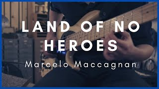 Marcelo Maccagnan - Land of No Heroes