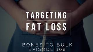 Targeting Fat Loss