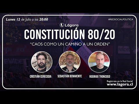 Constitución 80/20 - Caos como un camino a un orden