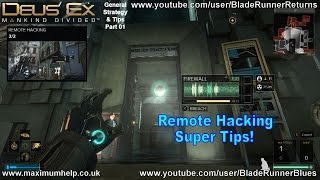 Remote Hacking Super Tips! Deus Ex Mankind Divided Strategy & Tips PC PS4 Xbox One 1080p HD