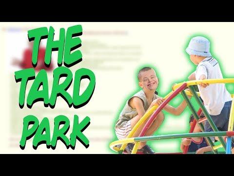Greentext Stories- The Tard Park