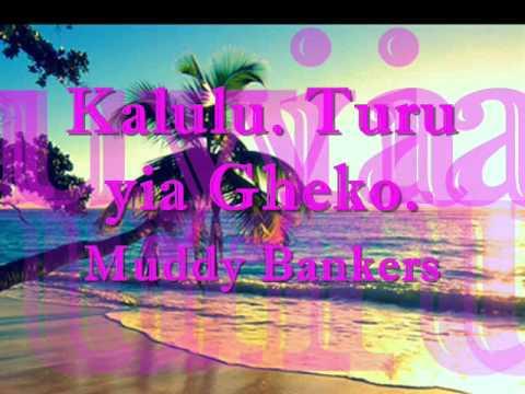 Kalulu- Muddy Bankers
