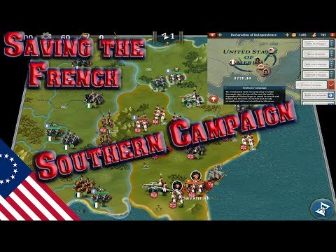 European War 6 | Declaration of Independence #5; Southern Campaign, Surrounded? Attack The French!
