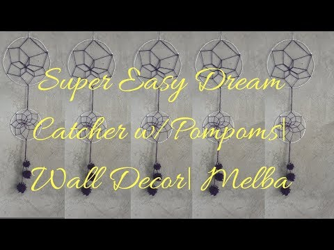 Super Easy Dream Catcher w/Pompoms|Wall Decor| Melba