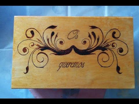 Pirograbado en caja de madera diy wooden box pyrography - Manualidades caja de madera ...