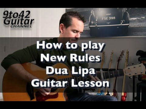 How to play New Rules by Dua Lipa Guitar Lesson