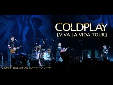 Coldplay-Viva La Vida-Tour-Live-Part#1