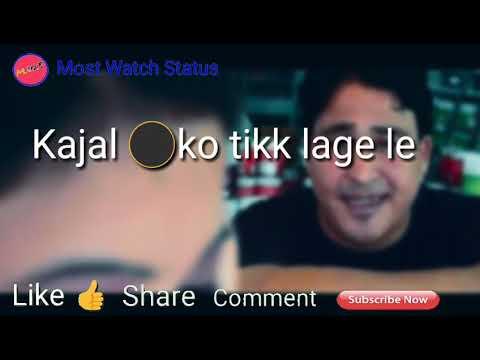 Kajal ko tikk lage le | kumauni song | whatsapp status video by most watch status