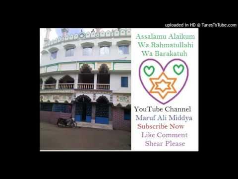 ৭। Maulana Abdul Kalam Saheb Basirhat. W.B. India +91-9434620313