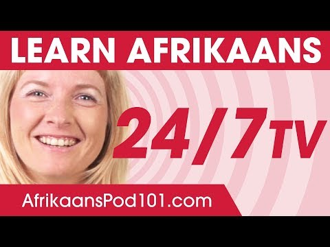 Learn Afrikaans 24/7 with AfrikaansPod101 TV
