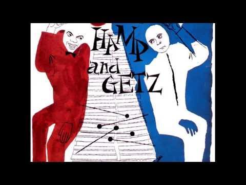 Lionel Hampton And Stan Getz – Hamp And Getz (1955) (Full Album)