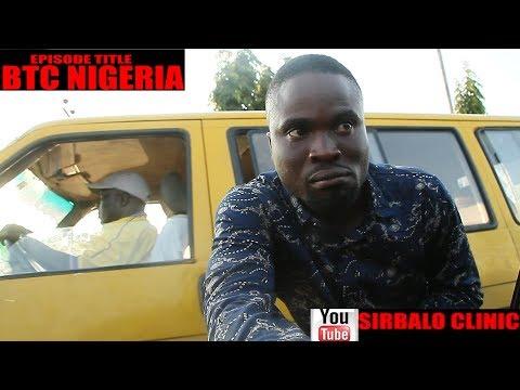 SIRBALO CLINIC - BTC NIGERIA (EPISODE TITLE)