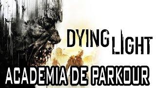 Dying Light #2 - Academia de Parkour! Gameplay no Ultra em 1080p60fps!