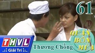 thvl  quan bon mua - so 61 thuong chong