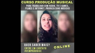 Curso de Produção Musical - Depoimento Natália
