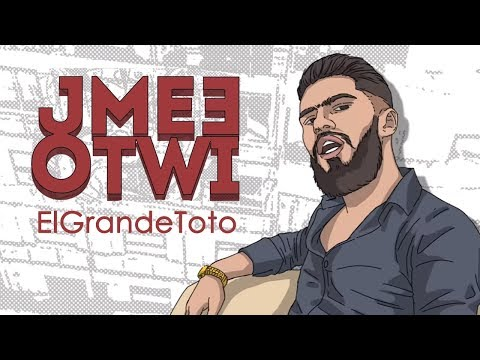 ElGrandeToto | #JME3OTWI (Prod. by Draganov)