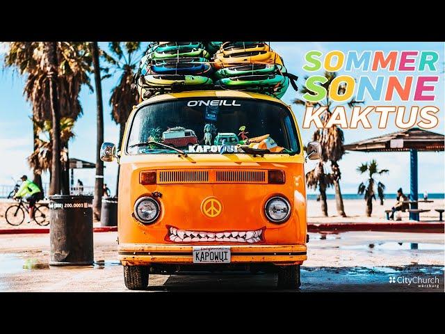 Sommer Sonne Kaktus 1) Sommer, Sonne, barfuß (1/4) - Livestream-Gottesdienst | S. Hammelbacher