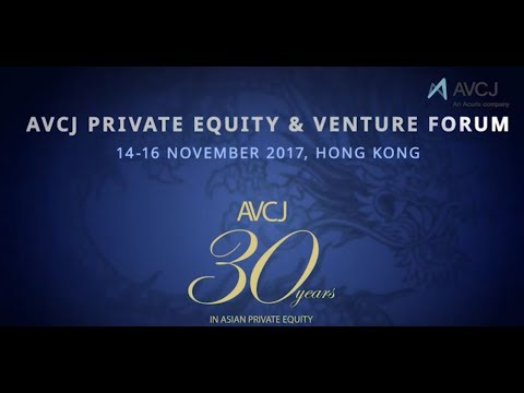 The 30th Annual AVCJ Private Equity & Venture Capital Forum Showreel