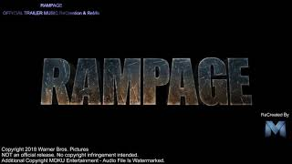 RAMPAGE Trailer Version Music 2018 nice Movie Soundtrack Proper with loc songs