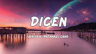 Junior H x Natanael Cano - Dicen (Letras/Lyrics)