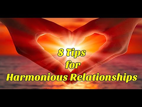 8 Tips for Harmonious Relationships