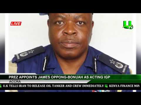 Prez Appoints James Oppong-Bonuah As Acting IGP