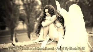Kaimo K, Cold Rush & Sarah Russell - Angel Fly (Radio Edit)