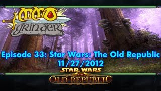MMO Grinder: Star Wars: The Old Republic (Episode 33)