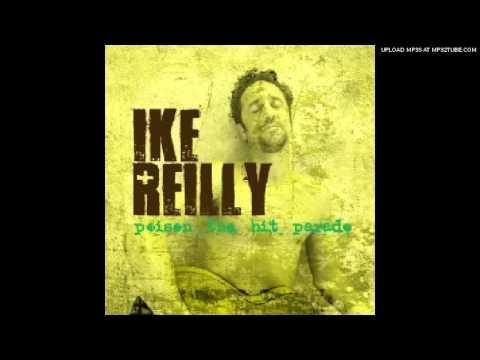 IKE REILLY - Janie Doesn't Lie