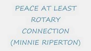 PEACE AT LEAST - ROTARY CONNECTION (MINNIE RIPERTON)