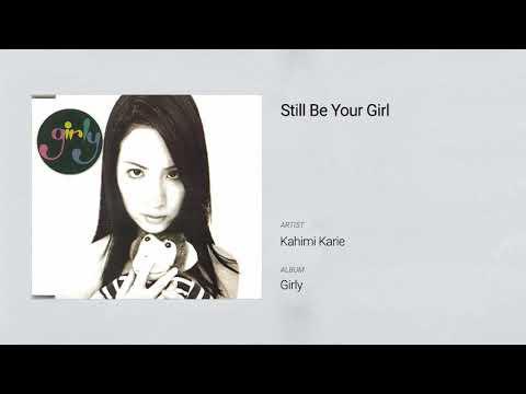 Kahimi Karie - Still Be Your Girl