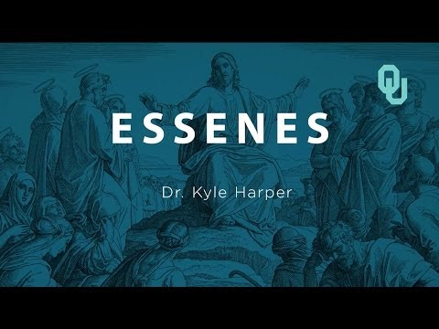 Essenes The Origins Of Christianity, Dr. Kyle Harper