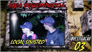 ÁREA DESCONHECIDA 03 - LOCAL SINISTRO