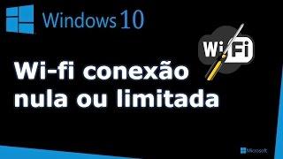 Windows 10 : Wi-fi sem conexão
