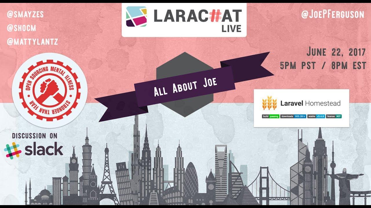 LaraChat Live - Episode 28 - Work/Life balance & OSMI