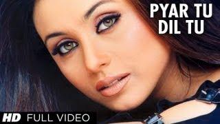 Pyar Tu Dil Tu [Full Song] Bichhoo