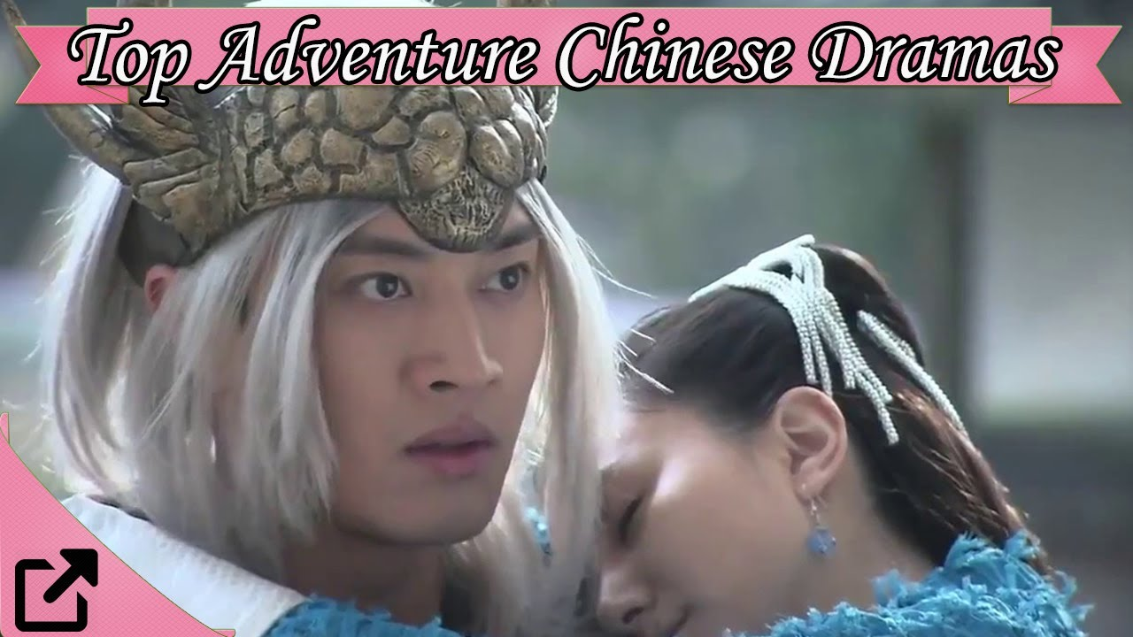 Download Top 20 Adventure Chinese Dramas 2017 (All The Time)