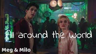 All around the world | Meg & Milo | (Meg Donnelly & Milo Manheim)