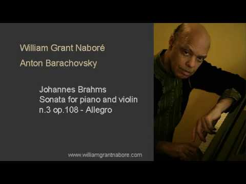 William Grant Nabore, Brahms sonata for piano and violin n.3 op.108