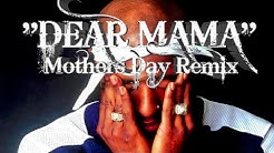 """2Pac - """"Dear Mama"""" (Mother's Day Remix) by BLINDSIGHT"""
