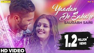 Yaadan De Sahare - Saurabh Saini | Happy Raikoti | Laddi  Gill | Full Song | Yellow Music