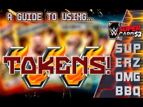 WWE SuperCard Season 2 : Tokens Guide! Advice & Methods.
